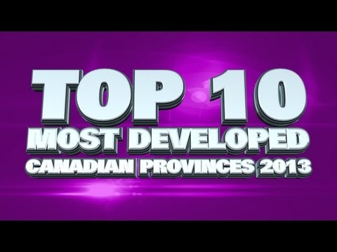 Top 10 Most Developed Canadian Provinces in 2013