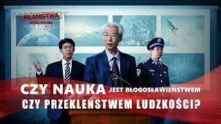 """Film chrześcijański """"Kłamstwa komunizmu"""" Klip filmowy (2) – Czy nauka jest błogosławieństwem czy przekleństwem ludzkości?"""