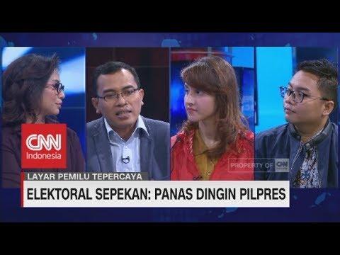 Elektoral Sepekan: Panas Dingin Pilpres (FULL)