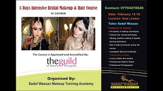 5 Days Intensive Bridal Makeup and Hair Course  in London (February 12-16) By: Sadaf Wassan