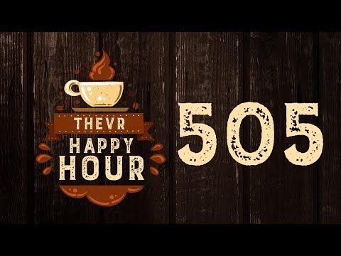 Hatalom és emberiség & Jani éjszakai étterme | TheVR Happy Hour #505 - 05.30.