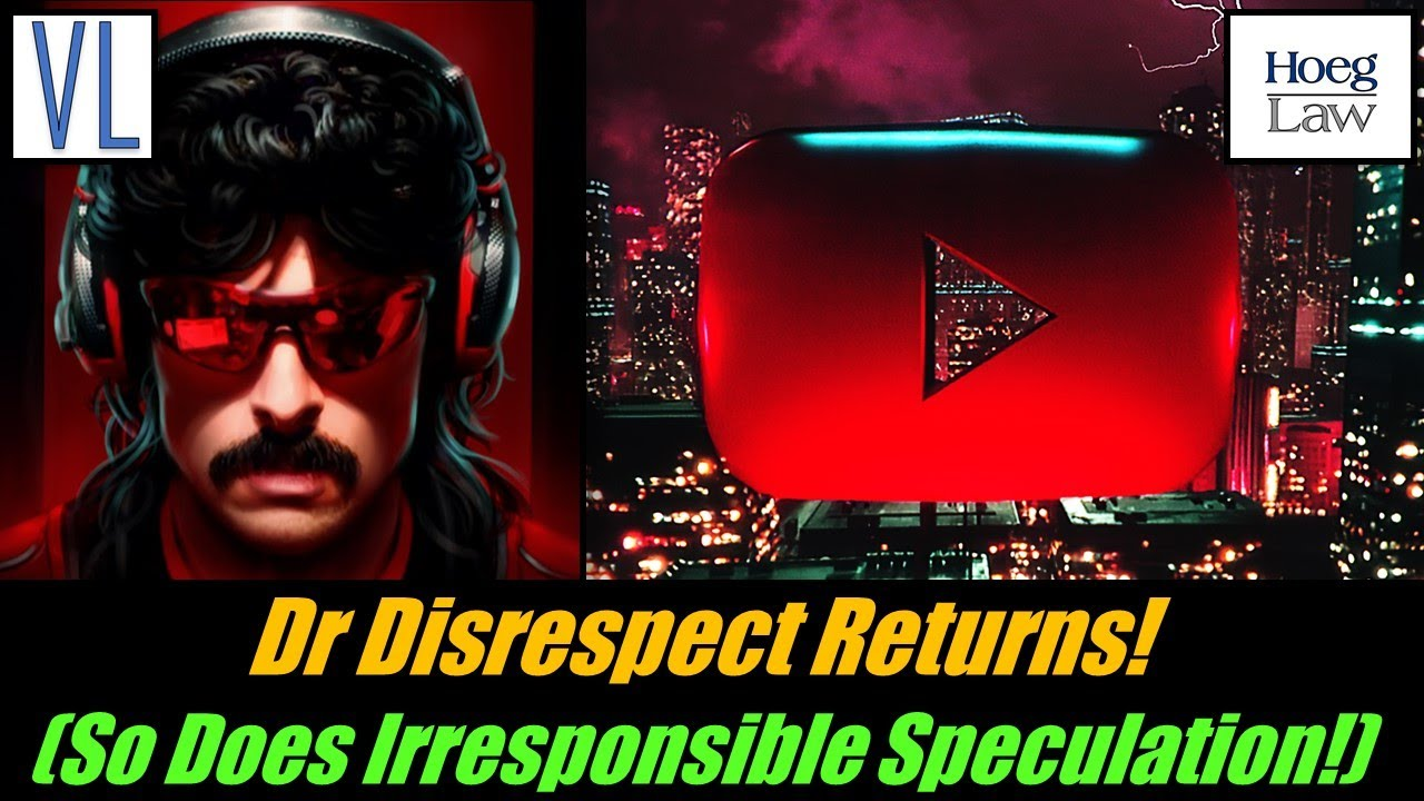 Dr Disrespect Returns! Along With Irresponsible Speculation (VL280)