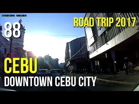 Road Trip #88: Metro Cebu - Downtown Cebu City