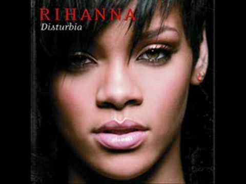 Disturbia By:Rihanna (download)