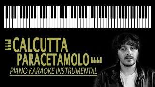 CALCUTTA - Paracetamolo KARAOKE (Piano Instrumental)