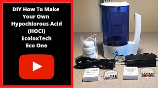 Diy How To Make Your Own Hypochlorous Acid Hocl Ecoloxtech Pyuriti Eco One MP3