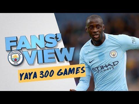 YAYA TOURE 300 APPEARANCES | Fans' View