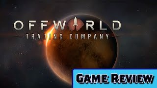 Offworld Trading Company | Should You Buy It | An Honest Game Review