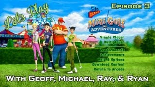 Let's Play – 3D Ultra MiniGolf Adventures – Episode 3
