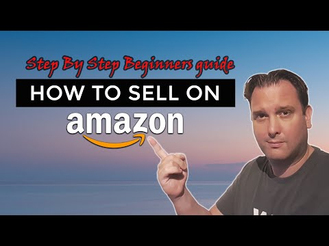 How To Sell On Amazon FBA - A Step by Step Beginners Guide
