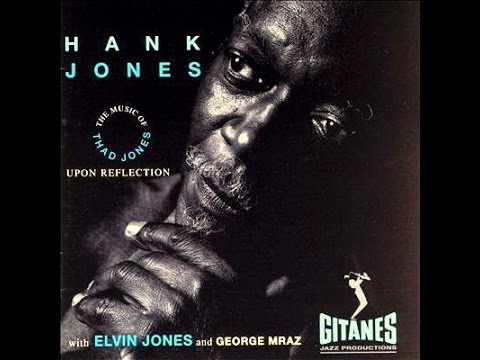 Hank Jones Trio - Mean What You Say