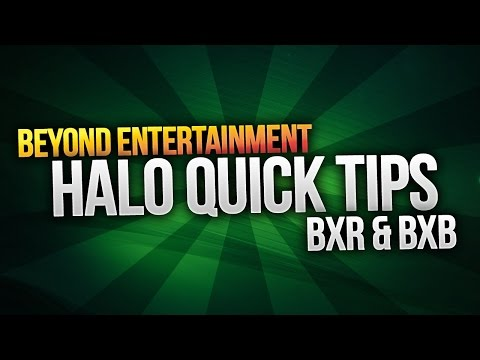 Quick Tips: Halo 2 BXR & BXB