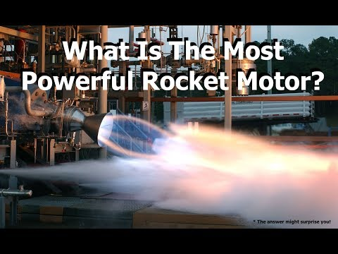 What Is The Most Powerful Rocket Motor?