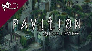 Pavilion - Quick Game Review