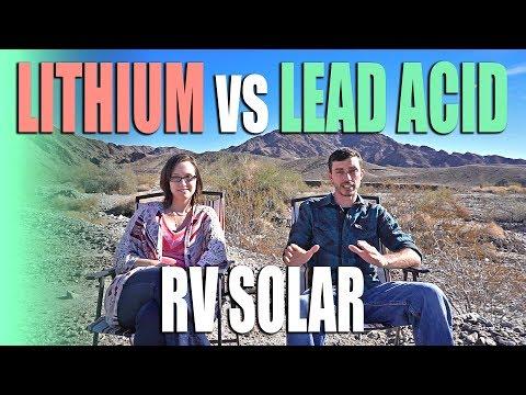 Lithium vs Lead Acid Batteries for RV Solar - Full Time RV Living