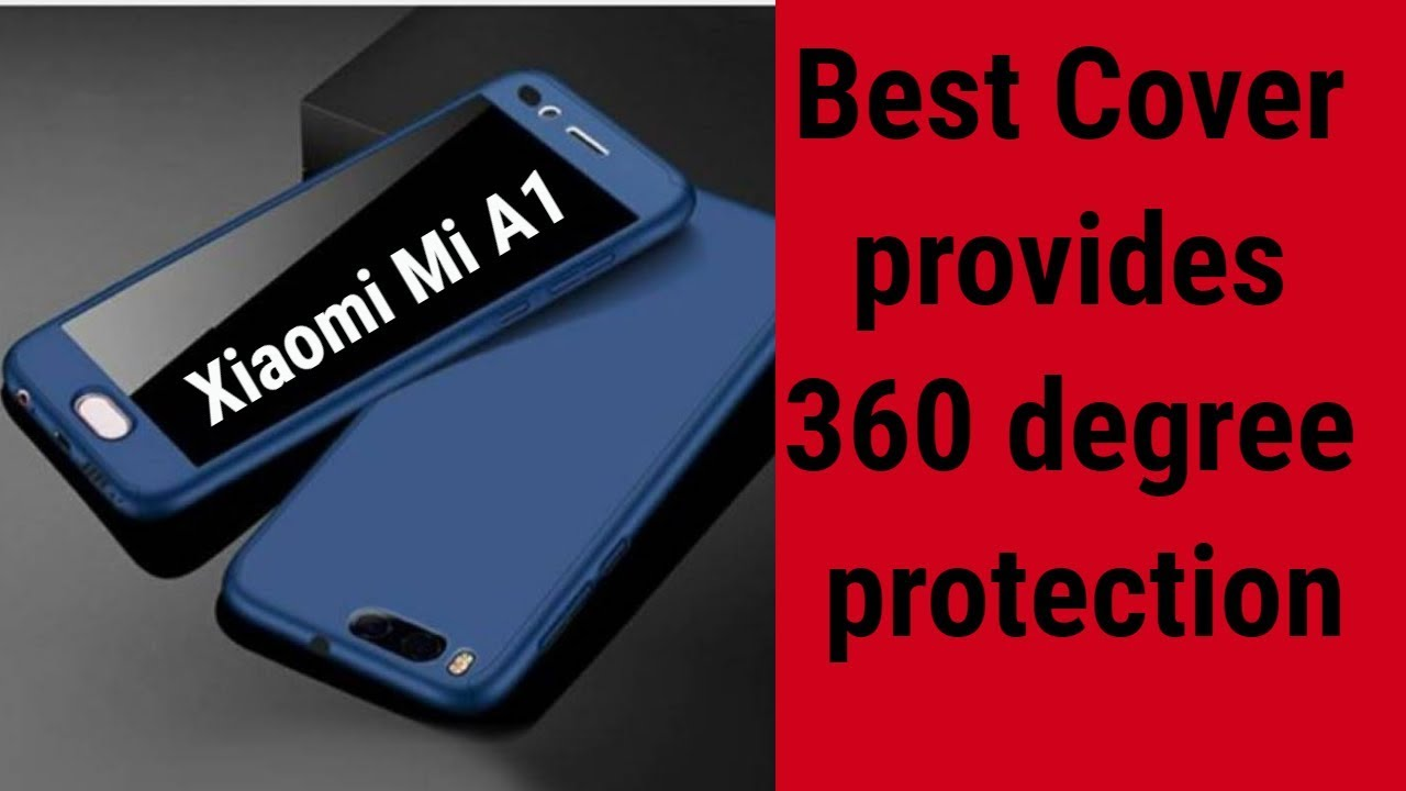 best website 2cc0d fb4b2 Xiaomi Mi A1 Best Cover provides 360 degree protection with Tempered glass