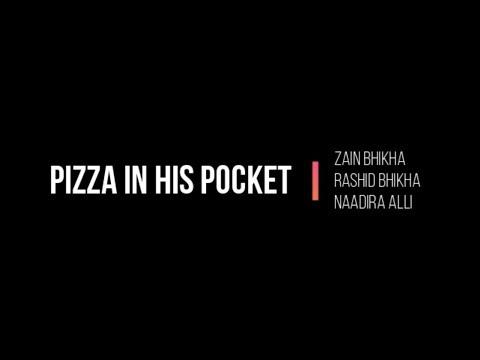 Pizza In His Pocket by Zain Bhikha ft Rashid Bhikha & Naadira Alli - Lyric (Unofficial)