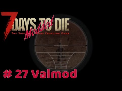 7 Days to Die Modded - Horde Night - #27 Valmod