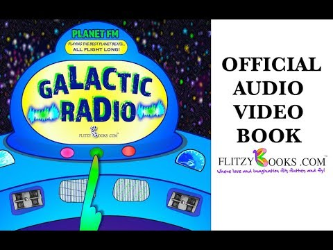 "Kids Read-Aloud Book: ""Galactic Radio"" (onomatopoeia for kids)"