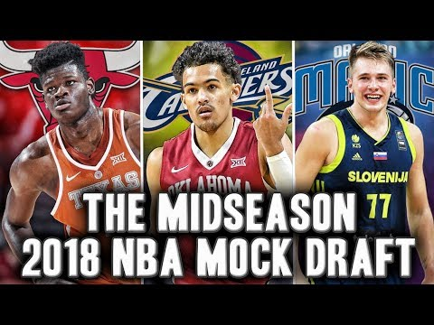 The Midseason Mock 2018 NBA Draft | Trae Young To The Cavs?