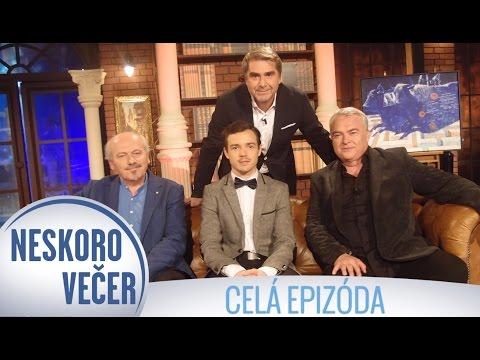 Miroslav Dvorský, David Hartl a Peter Pollág v Neskoro Večer - CELÁ EPIZÓDA