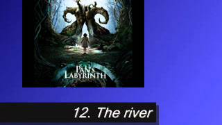Pan´s Labyrinth Soundtrack 12. The river