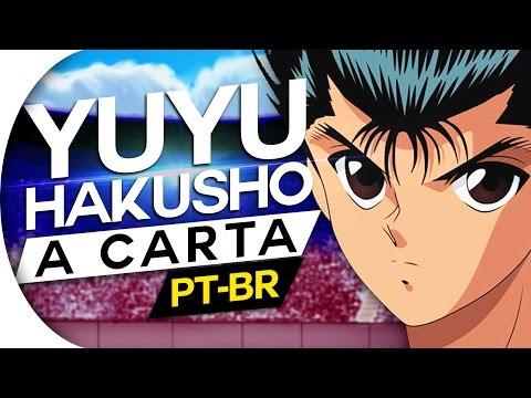 YU YU HAKUSHO - A CARTA (PT-BR)