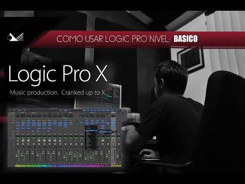 COMO USAR LOGIC PRO X CAPITULO 1 (NIVEL: BASICO)