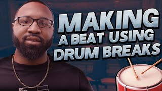 making a boom bap beat with drum breaks