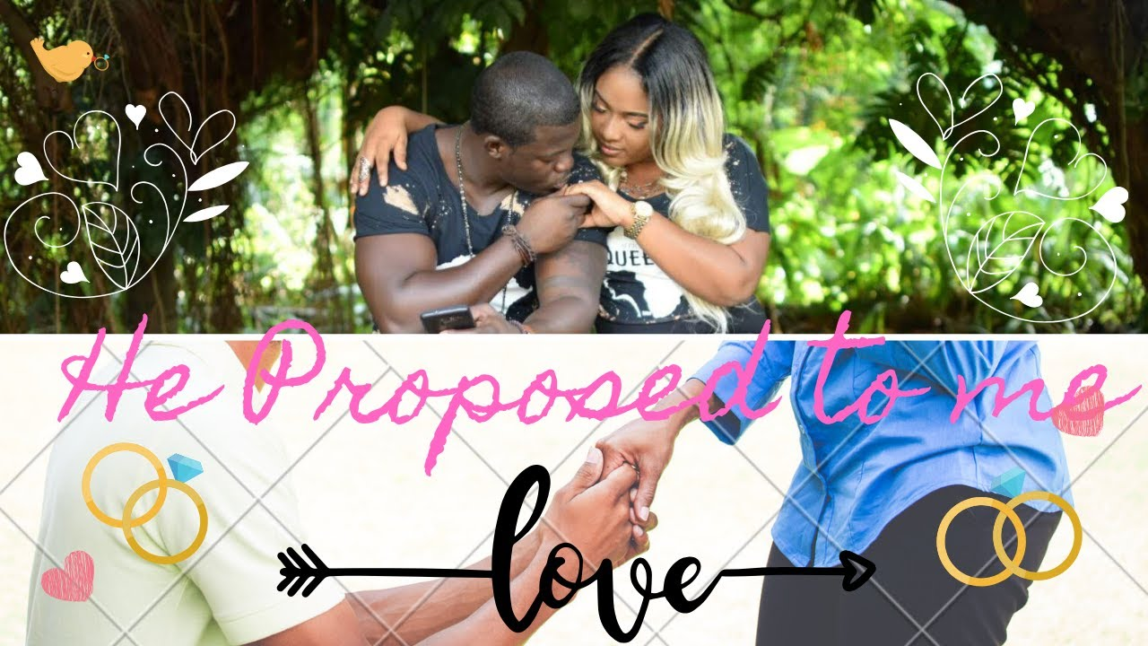 He Proposed To Me - YouTube