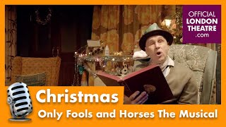 Christmas with Only Fools and Horses The Musical