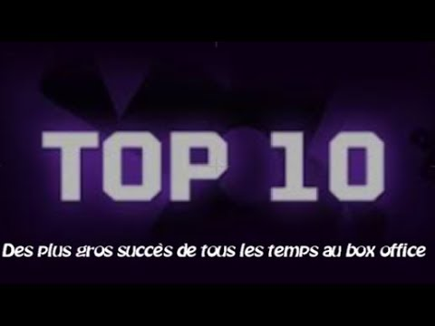Top 10 des plus gros succ s de tous les temps au box office youtube - Box office de tous les temps ...
