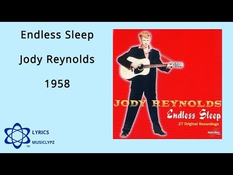 Endless Sleep - Jody Reynolds 1958 HQ Lyrics MusiClypz