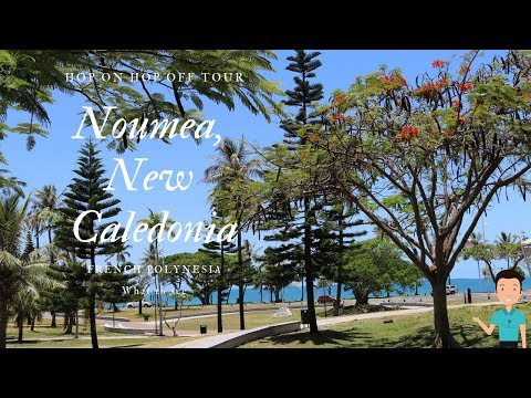 Welcome To French Paradise. My First Time In Noumea, New Caledonia (Cruise Vacation Stop 34)