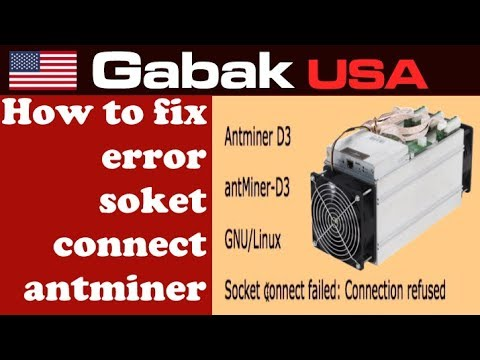 How to fix error socket connect failed antminer