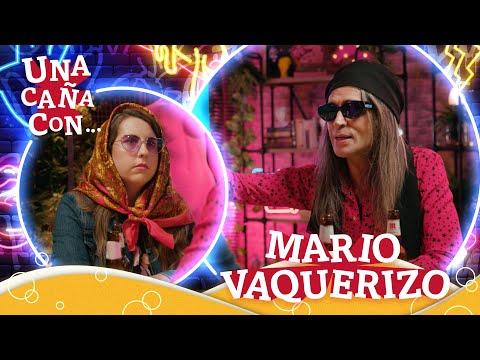 #UnaCañaCon Mario Vaquerizo: