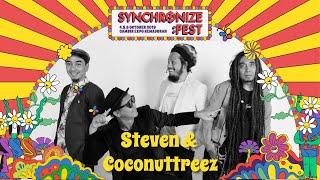 Steven & Coconuttreez LIVE @ Synchronize Fest 2019