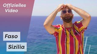 FASO - Sizilia (Offizielles Video)