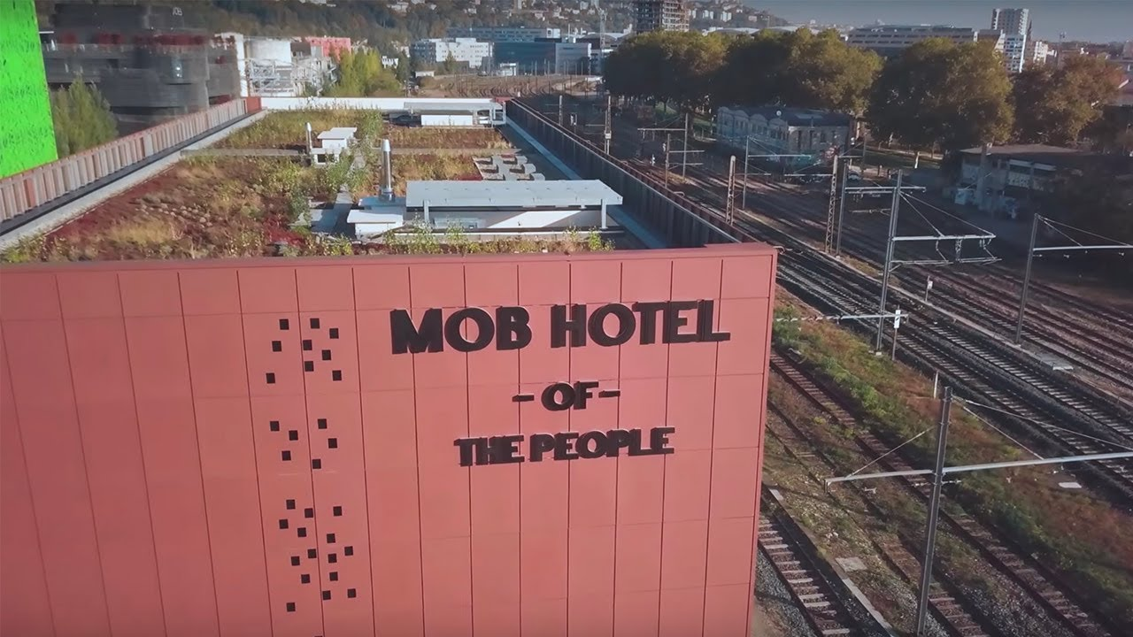 Mob Hotel Of The People Habite Lyon