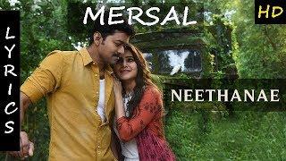 Nee thaane Lyrics Mersal movie | Vijay | Samantha | AR Rahman |