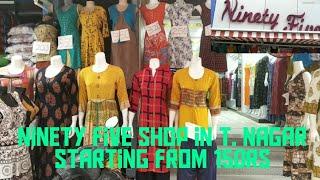 Tops at 150rs in t. Nagar.. Ninety five shop