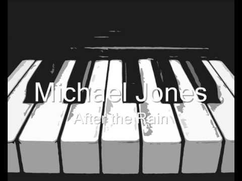 Michael Jones  After the Rain
