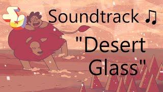Repeat youtube video Steven Universe Soundtrack ♫ - Desert Glass