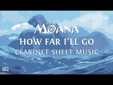 How Far I'll Go - Moana (Clarinet Sheet Music)