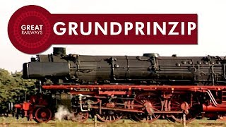 Die Dampflok Teil 1 - Grundprinzip - German • Great Railways