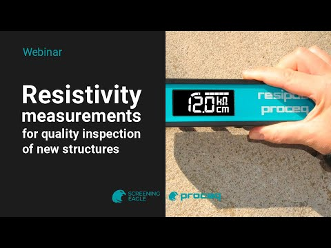 Proceq Webinar: Resistivity measurements for quality inspection of new structures