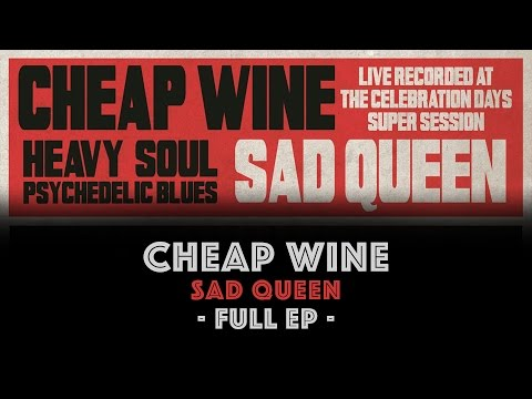 "◄ Cheap Wine ► ""Sad Queen"" • Full EP [Official Audio]"