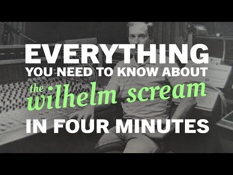 The Wilhelm Scream - Everything You Need to Know