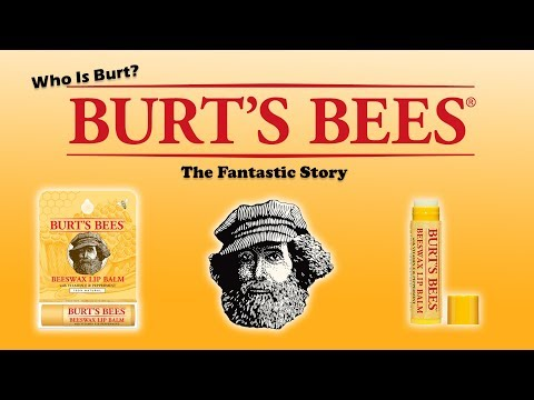 Burt's Bees - The Fantastic Story