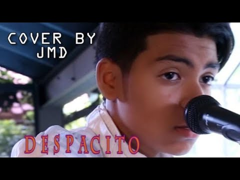Justin cantando Despacito. Luis Fonsi - Despacito ft. Daddy Yankee - Cover By Justin (JMD)